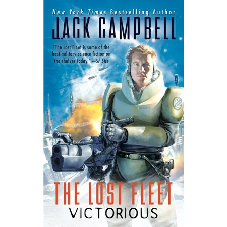 The Lost Fleet: Victorious (Jack Campbell Victorious)