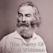 Poetry of Walt Whitman, The - Audiobook