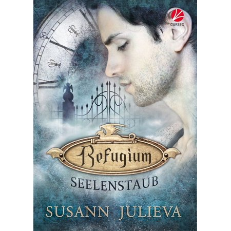 Refugium: Seelenstaub - eBook
