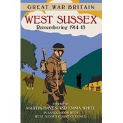 West Sussex : Remembering 1914-18