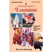 The Pelican Guide to Louisiana