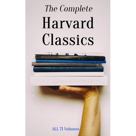 The Complete Harvard Classics - ALL 71 Volumes -