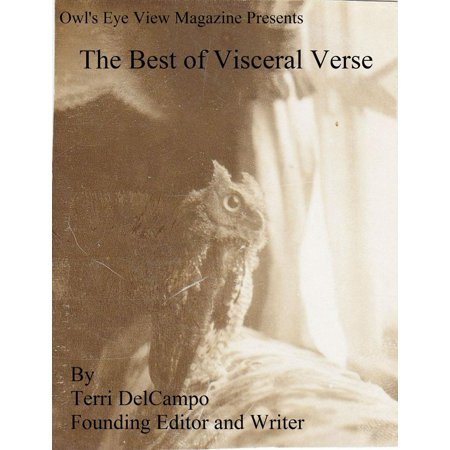 Owl's Eye View Magazine Presents The Best of Visceral Verse -