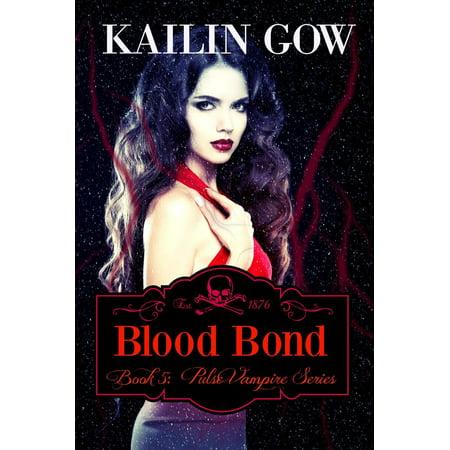 Blood Bond - eBook (Pulse Vampire Series)