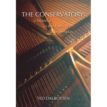The Conservatory: - eBook