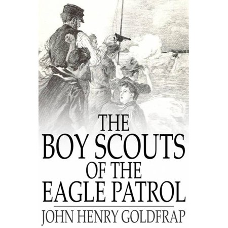 The Boy Scouts of the Eagle Patrol - eBook