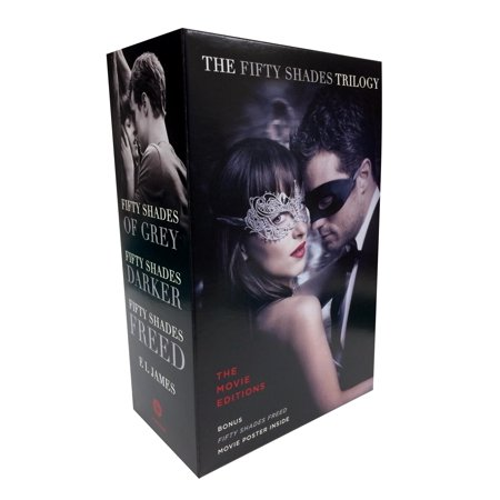 Fifty Shades Trilogy: The Movie Tie-In Editions with Bonus Poster : Fifty Shades of Grey, Fifty Shades Darker, Fifty Shades