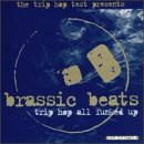 Brassic Beats: Trip Hop All Funked Up By Brassic Beats Format Audio CD From