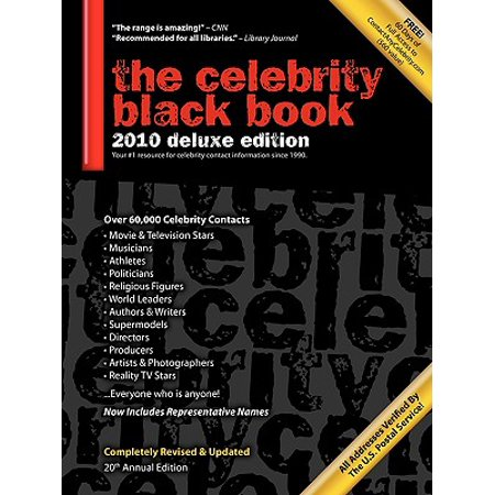 The Celebrity Black Book 2010: Over 60,000+ Accurate Celebrity Addresses for Autographs, Charity Donations, Signed Memorabilia, Celebrity Endorsements, Media Interviews and More!
