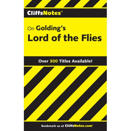 CliffsNotes on Golding's Lord of the Flies (Literary Devices In Lord Of The Flies)