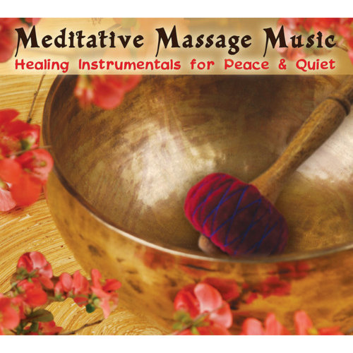 Meditative Massage Music: Healing Instrumentals