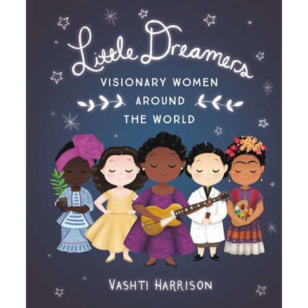 Little Dreamers: Visionary Women Around the World (Hardcover) - Different Names For Halloween Around The World