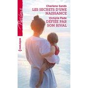 Les secrets d'une naissance - Défiée par son rival - eBook