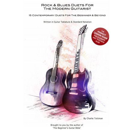 Rock And Blues Duets For The Modern Guitarist -