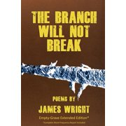 The Branch Will Not Break - Empty-Grave Extended Edition