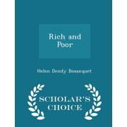 Rich and Poor - Scholar's Choice Edition