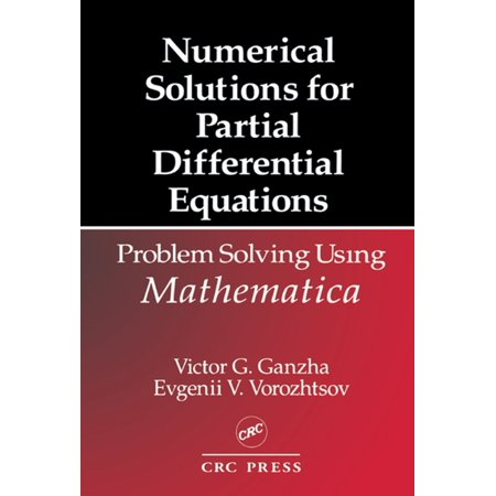 Numerical Solutions for Partial Differential Equations - (Numerical Solution Of Partial Differential Equations Examples)