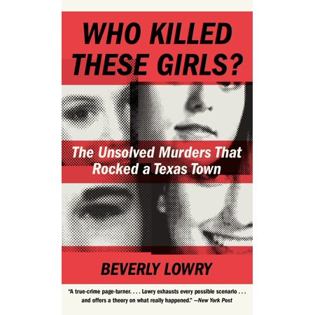 Texans Rock (Who Killed These Girls? : The Unsolved Murders That Rocked a Texas Town )