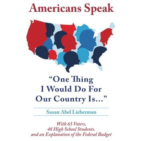 Americans Speak: One Thing I Would Do for Our Country Is - image 1 of 1