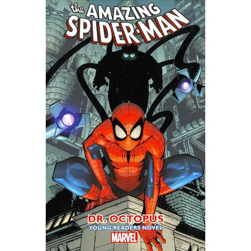 Amazing Spider-Man 3: Dr. Octopus Young Readers Novel