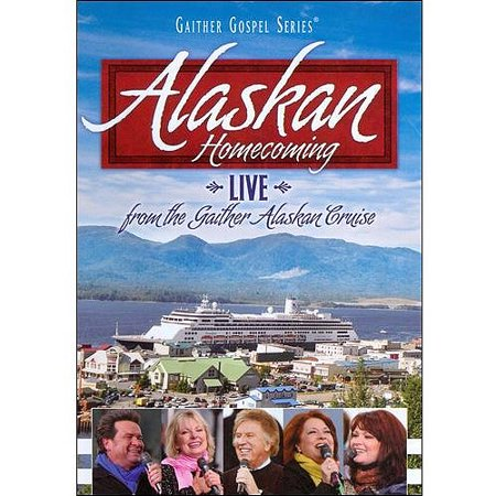 Bill   Gloria Gaither  Alaskan Homecoming   Live From The Gaither Alaskan Cruise