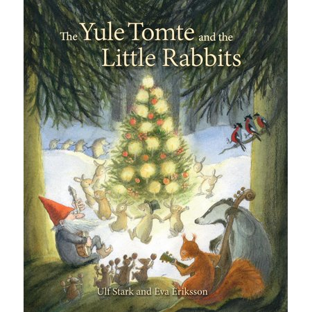 The Yule Tomte and the Little Rabbits (Hardcover) ()