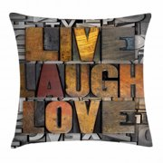 Live Laugh Love Throw Pillow Cushion Cover, Saying Promoting the Sacred Values of Human Life in Colorful a Pattern, Decorative Square Accent Pillow Case, 16 X 16 Inches, Multicolor, by Ambesonne