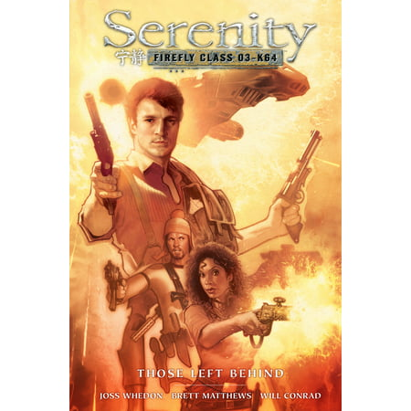 Serenity: Those Left Behind 2nd Edition (Serenity Collectibles)