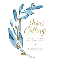 Jesus Calling(r): Jesus Calling (Large Text Cloth Botanical Cover): Enjoying Peace in His Presence (Hardcover)(Large Print)