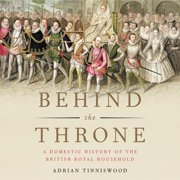 Behind the Throne - Audiobook