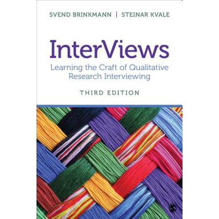InterViews : Learning the Craft of Qualitative Research