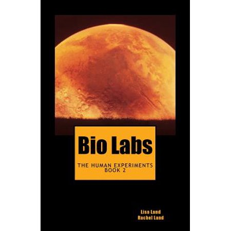 Bio Labs  The Human Experiments Book 2