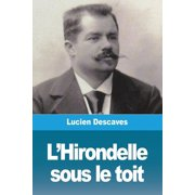 L'Hirondelle sous le toit (Paperback)