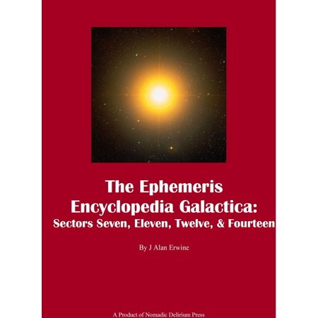 The Ephemeris Encyclopedia Galactica: Sectors Seven, Eleven, Twelve, & Fourteen - - 7 Eleven Halloween Promo