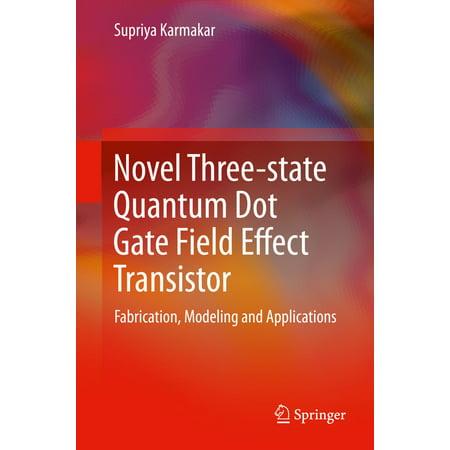 Novel Three-state Quantum Dot Gate Field Effect Transistor - eBook