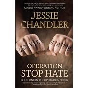 Operation Stop Hate: Book One in the Operation Series - eBook