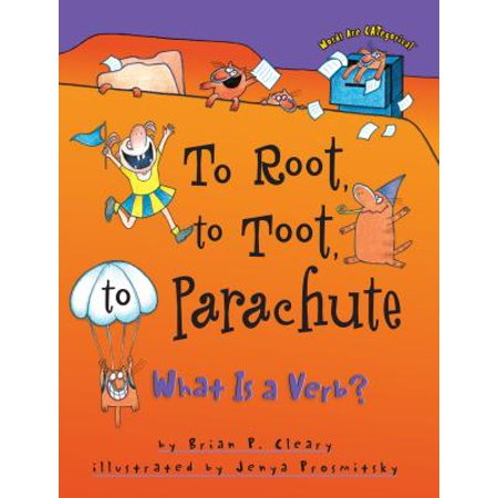 To Root, to Toot, to Parachute : What is a - Halloween Words Verbs