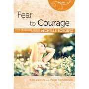 Fear to Courage - eBook
