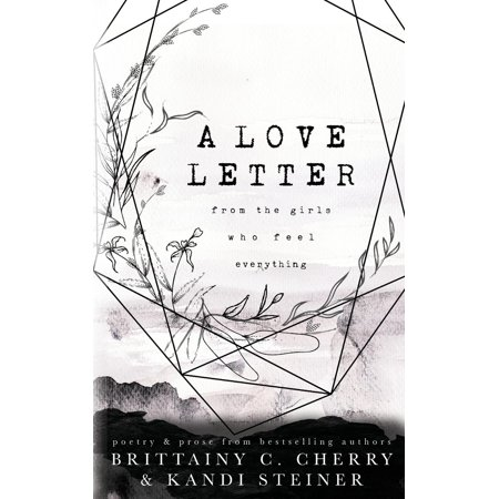 Girl Letter (A Love Letter from the Girls Who Feel Everything)
