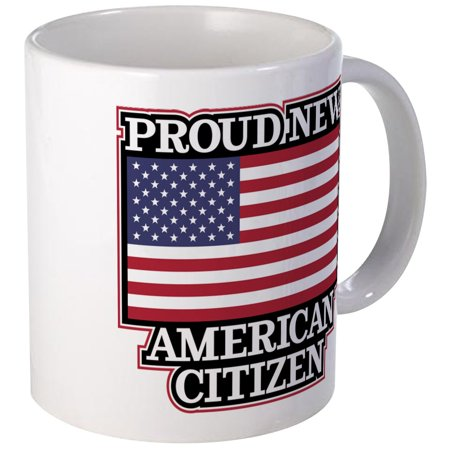 CafePress - Proud New American Citizen - Unique Coffee Mug, Coffee Cup (Americas Cup)