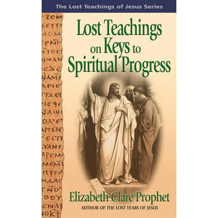 Lost Teachings on Keys to Spiritual Progress - eBook (Keys To Progress)