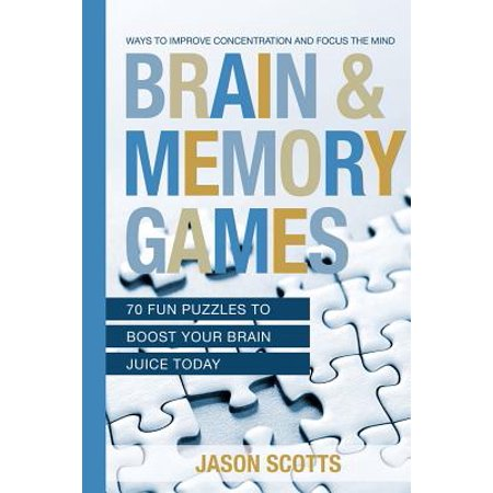 Brain and Memory Games : 70 Fun Puzzles to Boost Your Brain Juice Today: Ways to Improve Concentration and Focus the - Brain Juice Halloween