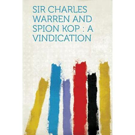 Sir Charles Warren and Spion Kop : A Vindication](Charlie Warren)