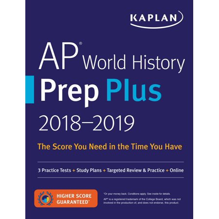 AP World History Prep Plus 2018-2019 : 3 Practice Tests + Study Plans + Targeted Review & Practice +
