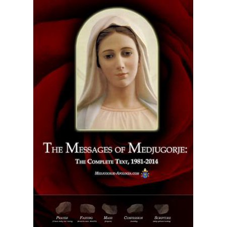 The Messages of Medjugorje : The Complete Text, (Best Flirting Text Messages)