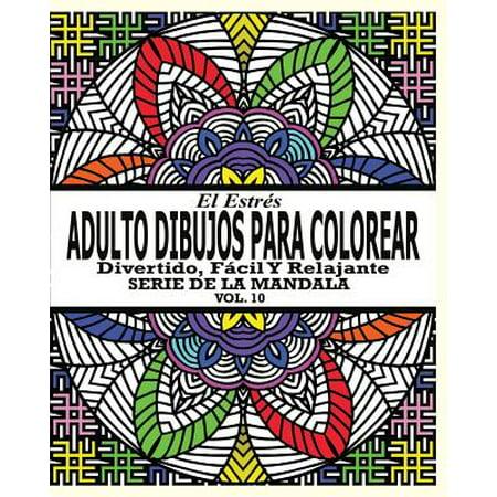 El Estrés Adultos Dibujos Para Colorear : Divertido, Fácil Y Relajante Serie de la Mandala ( Vol. 10) (Dibujos Para Halloween De Calabazas)