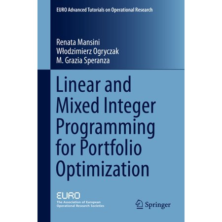 Linear and Mixed Integer Programming for Portfolio Optimization - eBook (Integer Linear Programming)