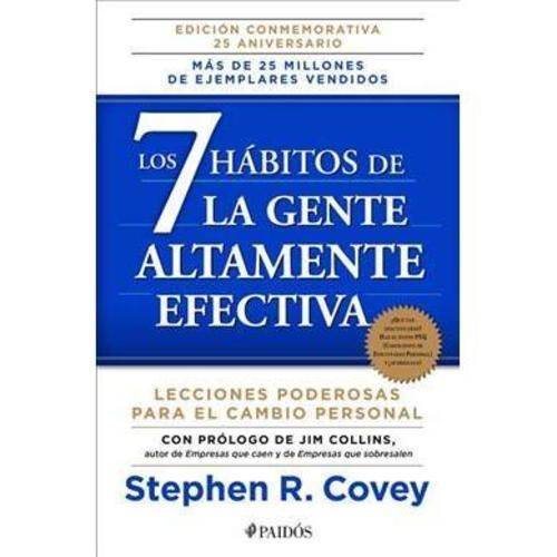 Los 7 h?bitos de la gente altamente efectiva / The 7 Habits of Highly Effective People: La Revolucion Etica En La Vida Cotidiana Y En La Empresa / the Revolution in Everyday Life and the Enterprise Ethics