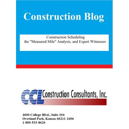 Construction Scheduling the Measured Mile Analysis and Expert Witnesses -