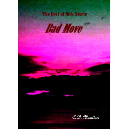 The Best of Nick Storie Bad Move - eBook
